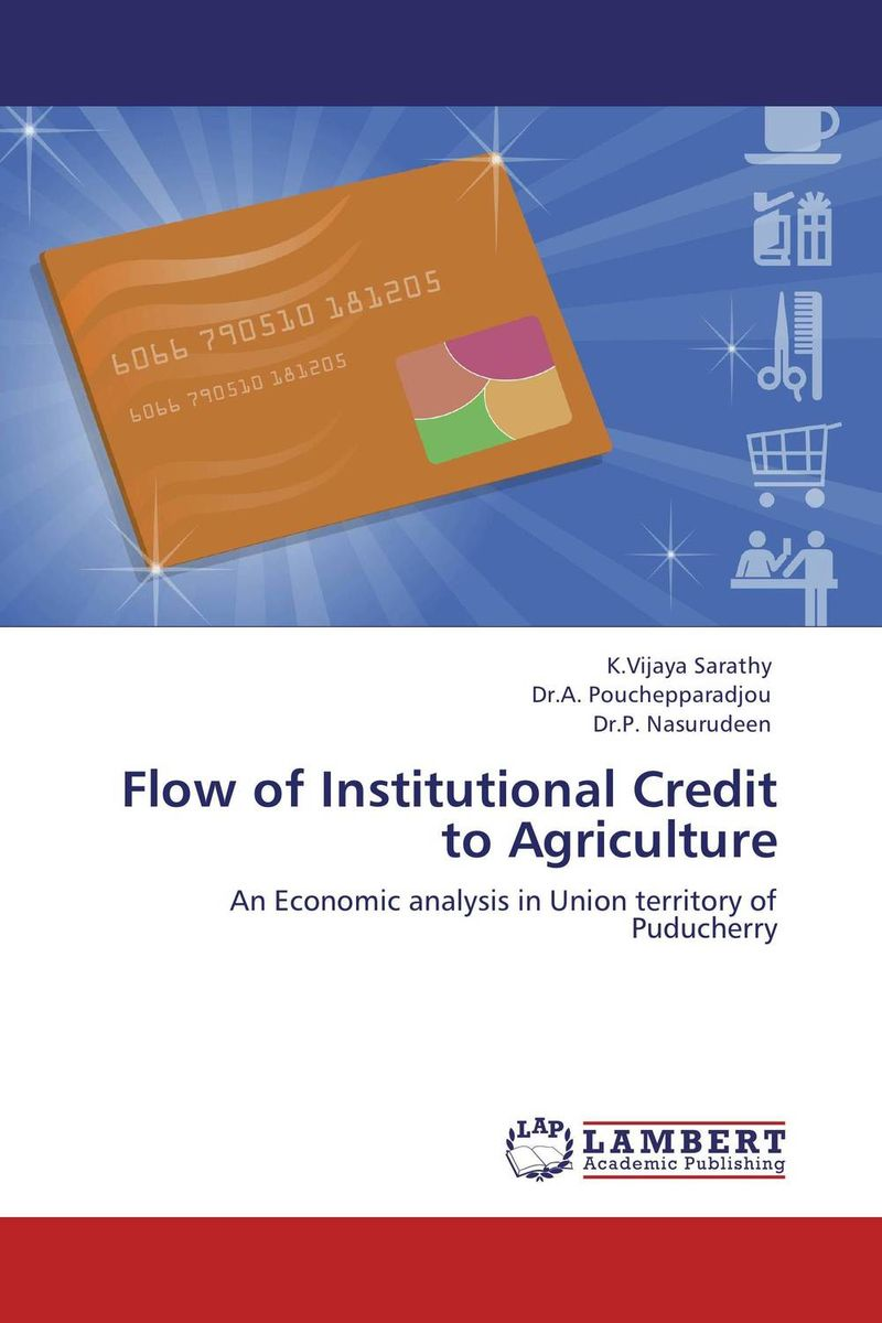 Flow of Institutional Credit to Agriculture