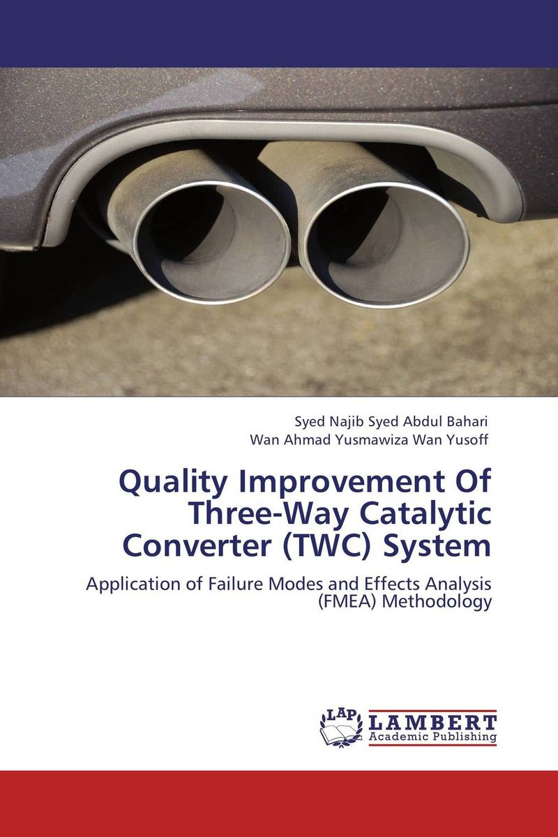 Quality Improvement Of Three-Way Catalytic Converter (TWC) System