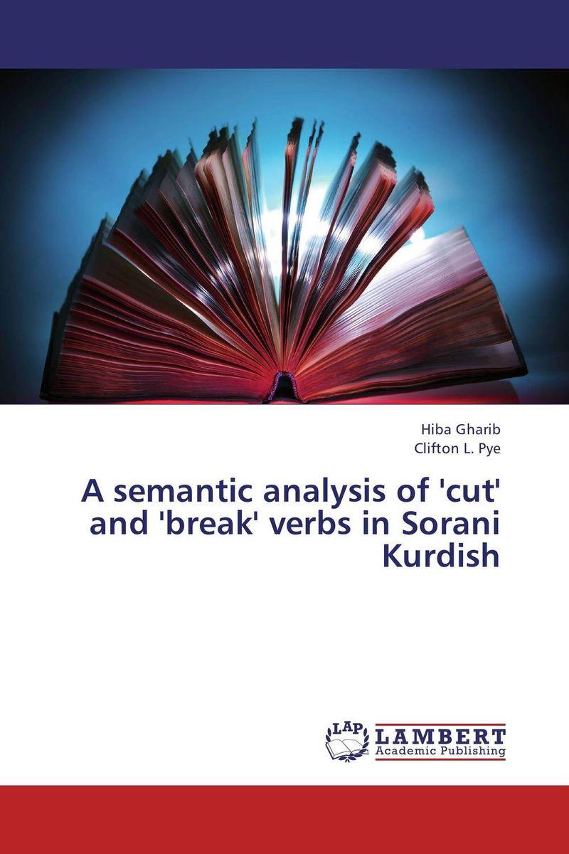 A semantic analysis of 'cut' and 'break' verbs in Sorani Kurdish елена анатольевна васильева english verb tenses for lazybones