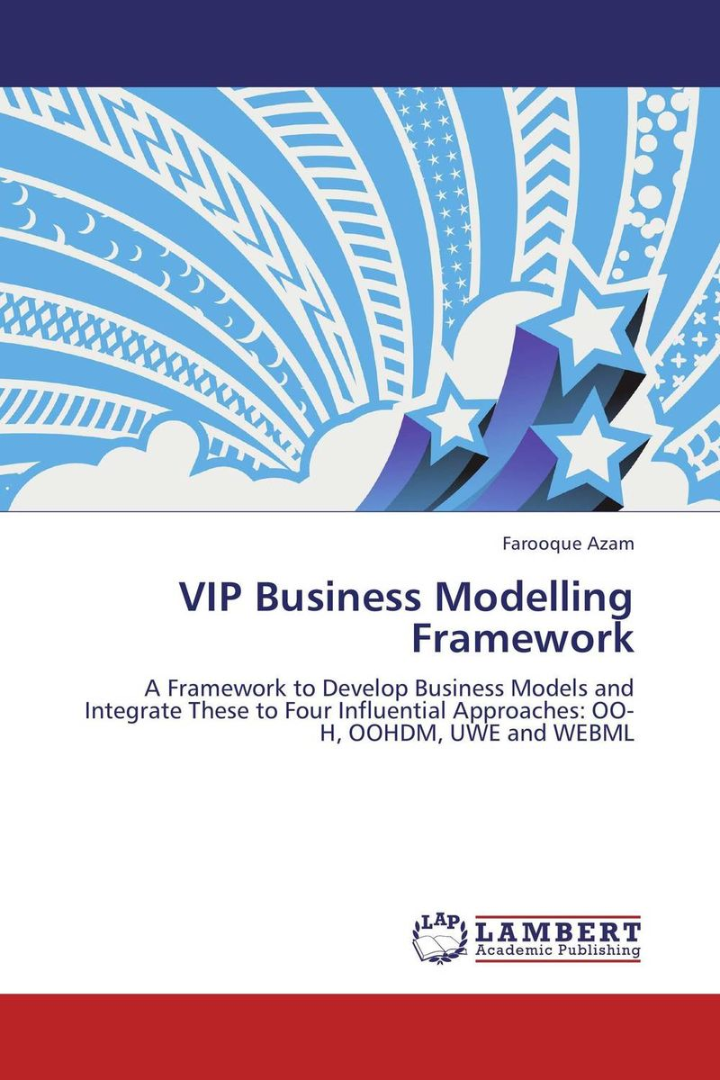 VIP Business Modelling Framework modelling and optimization of chemical engineering processes