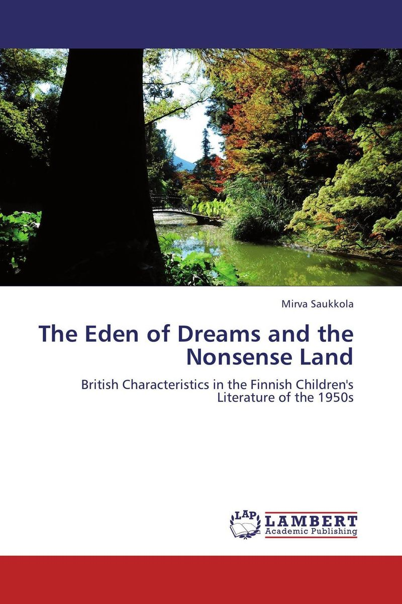 The Eden of Dreams and the Nonsense Land this other eden