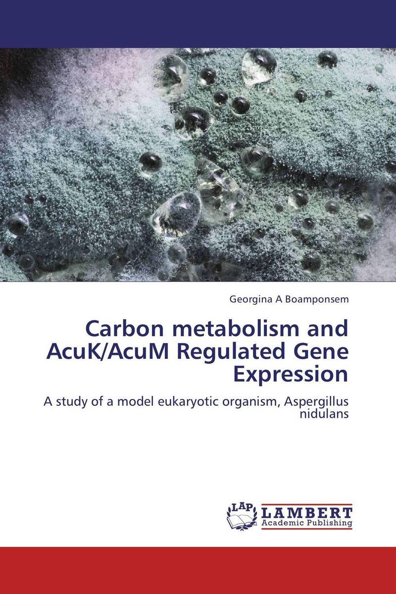 Carbon metabolism and AcuK/AcuM Regulated Gene Expression nafisa farooq and nasir mehmood cicer arietinum and vigna mungo antifungal ca afp gene and assays