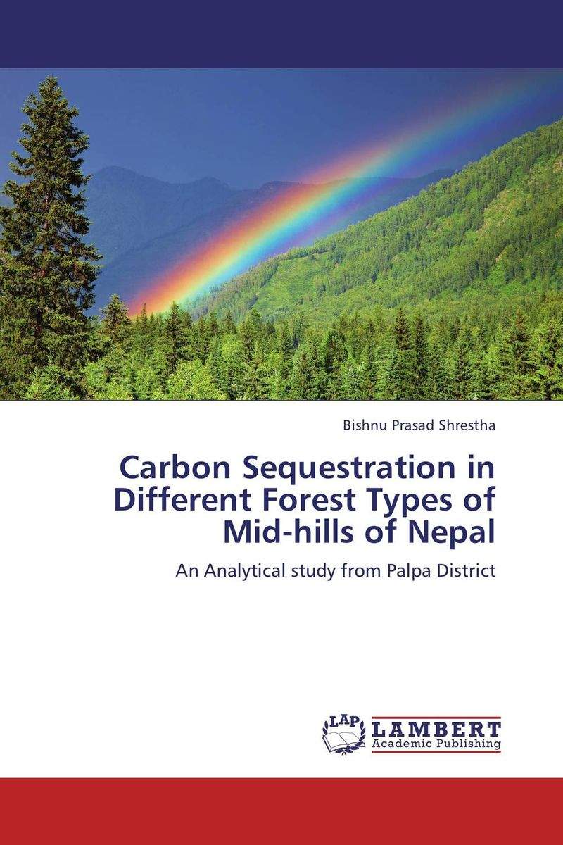Carbon Sequestration in Different Forest Types of Mid-hills of Nepal mapping carbon stock using geospatial data in tropical forest of nepal