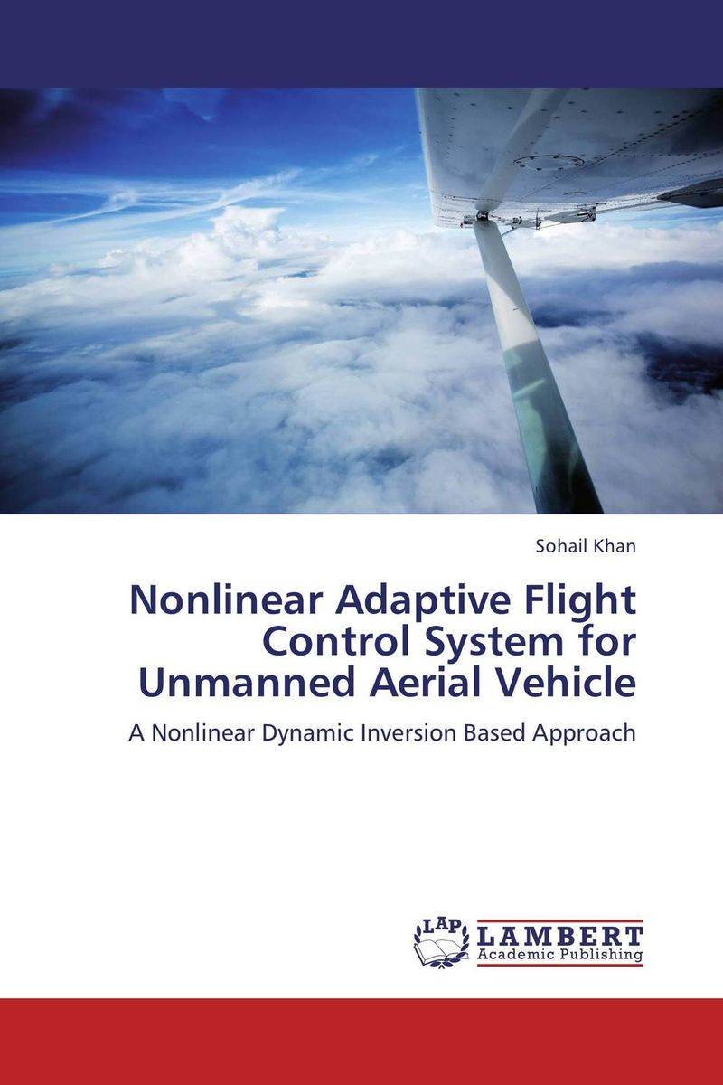 Nonlinear Adaptive Flight Control System for Unmanned Aerial Vehicle n j patil r h chile and l m waghmare design of adaptive fuzzy controllers