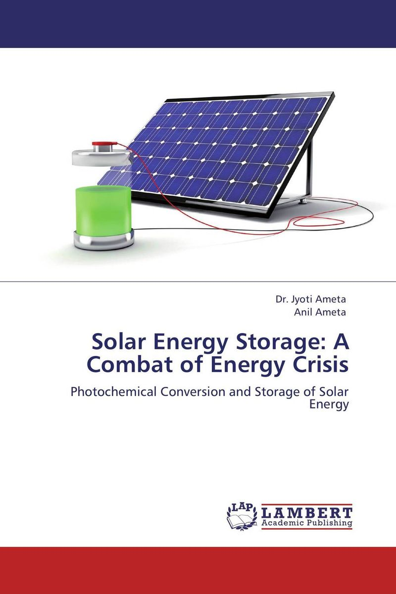Solar Energy Storage: A Combat of Energy Crisis vikas mittal polymers for energy storage and conversion