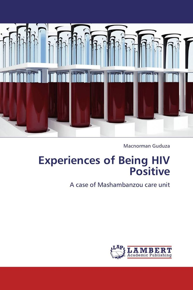 Experiences of Being HIV Positive steven goldberg h billions of drops in millions of buckets why philanthropy doesn t advance social progress