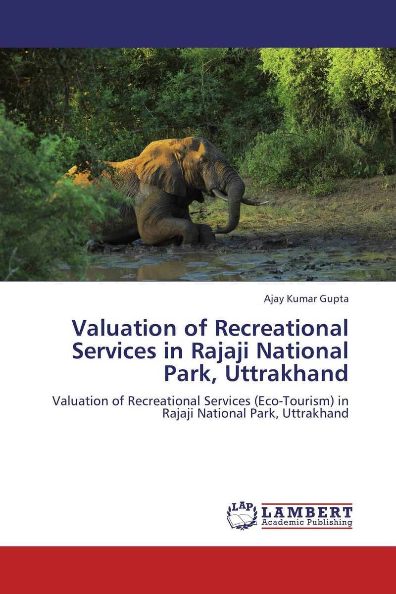 Valuation of Recreational Services in Rajaji National Park, Uttrakhand