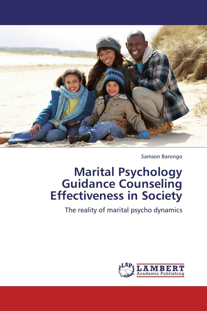 Marital Psychology Guidance Counseling Effectiveness in Society abnormal psychology 4e