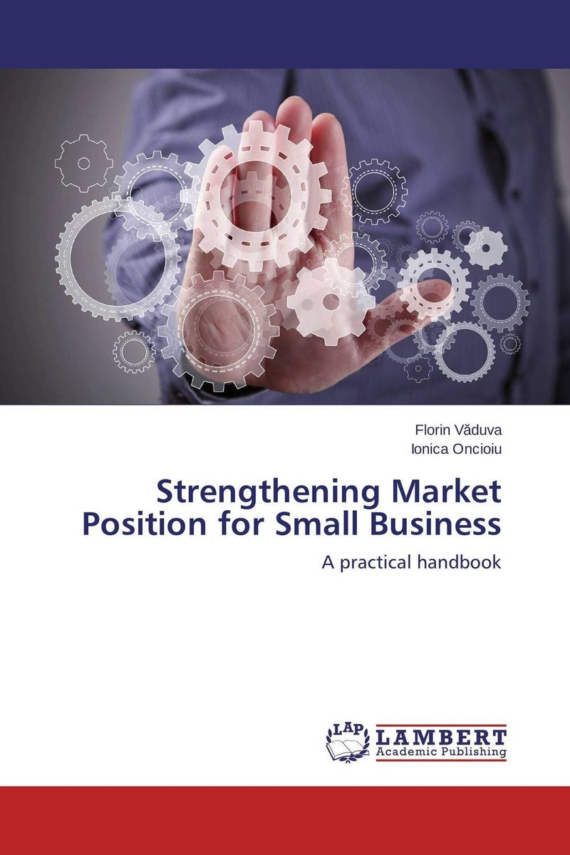 Strengthening Market Position for Small Business