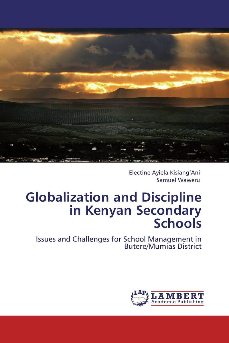 Globalization and Discipline in Kenyan Secondary Schools