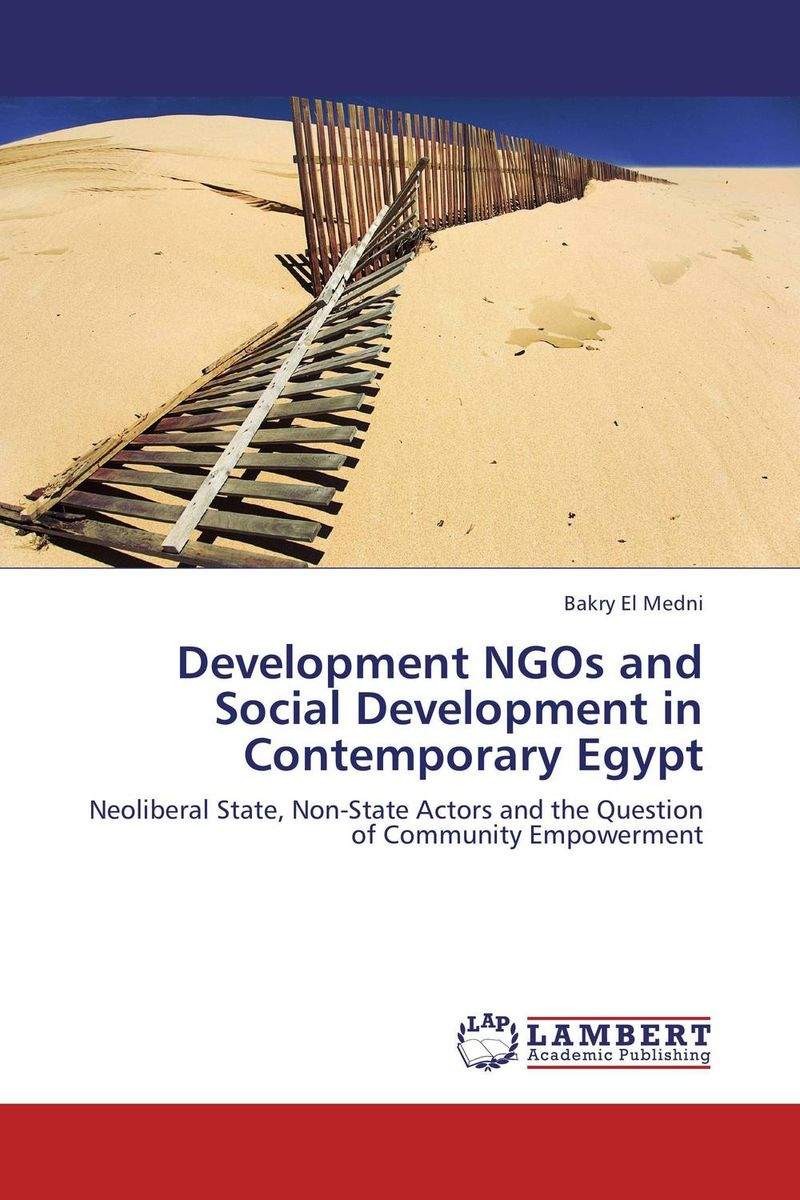 Development NGOs and Social Development in Contemporary Egypt ngos