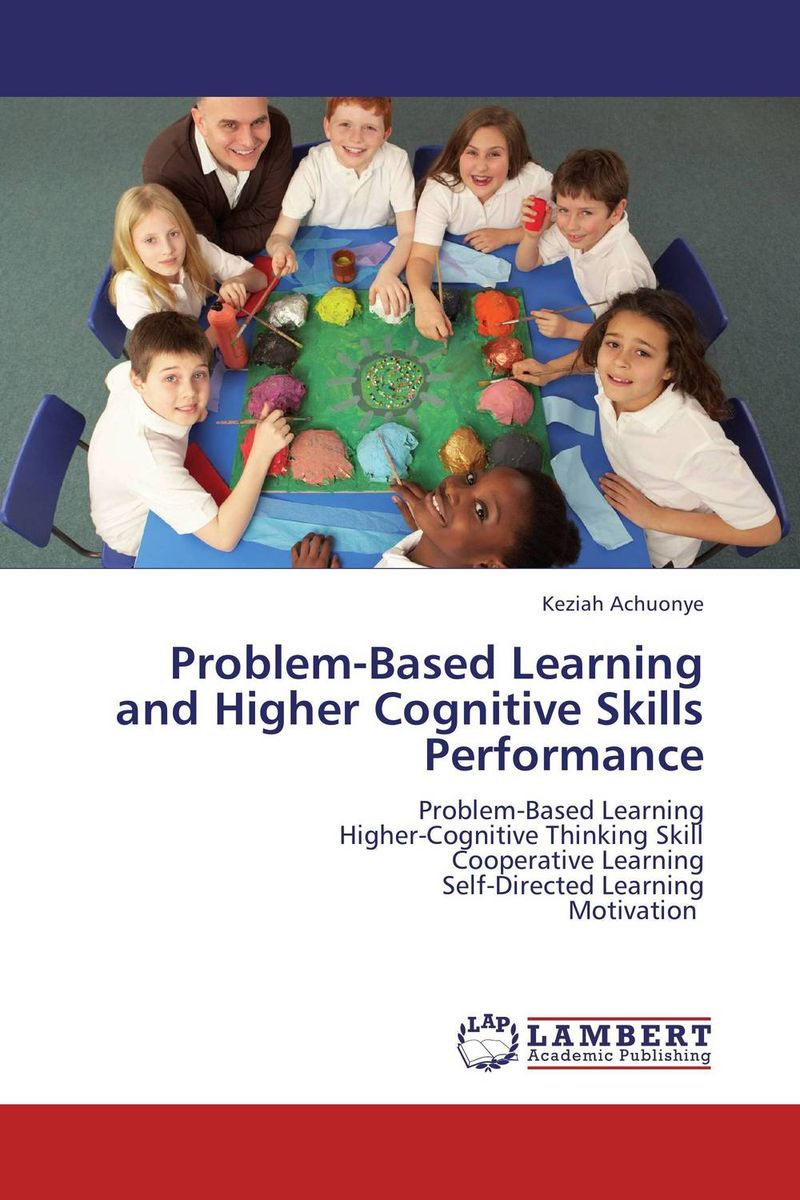 Problem-Based Learning and Higher Cognitive Skills Performance strategy for successful e learning implementation in higher education