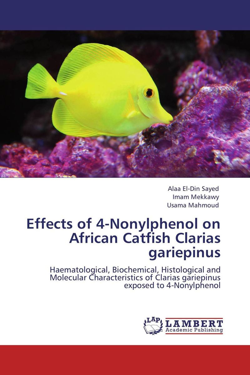 Effects of 4-Nonylphenol on ?African Catfish Clarias ?gariepinus effect of protein energy ratio on african catfish gonadal development