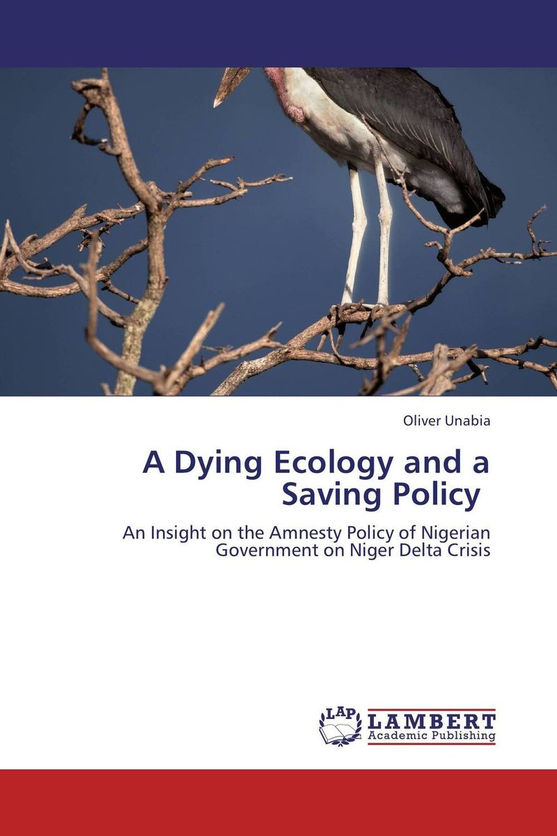 A Dying Ecology and a Saving Policy