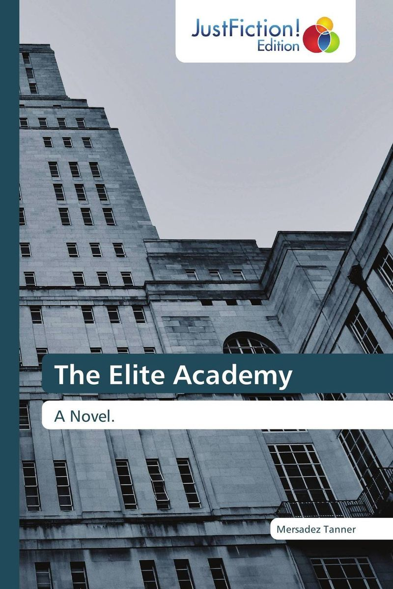 The Elite Academy like a virgin secrets they won t teach you at business school