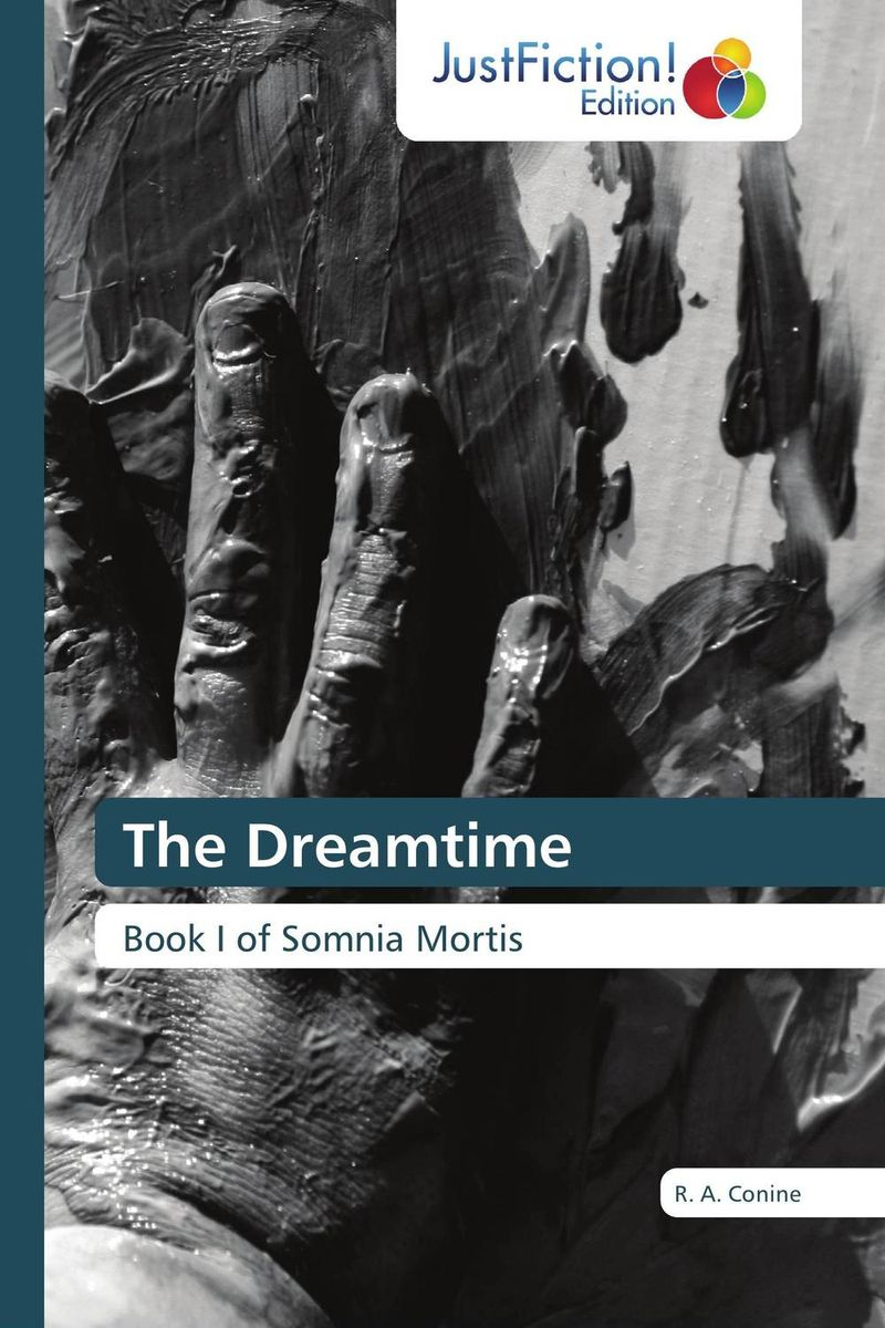 The Dreamtime the dreamtime