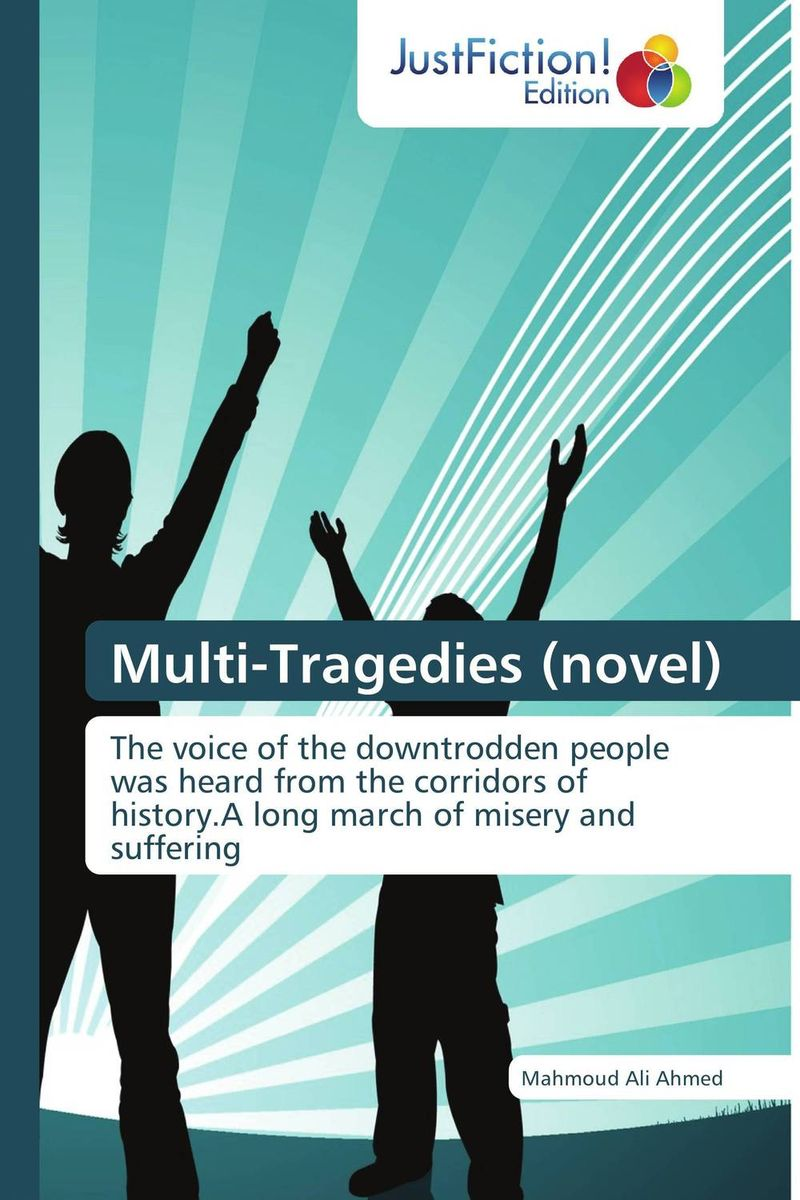 Multi-Tragedies (novel) theories and practices of human resource management from quran