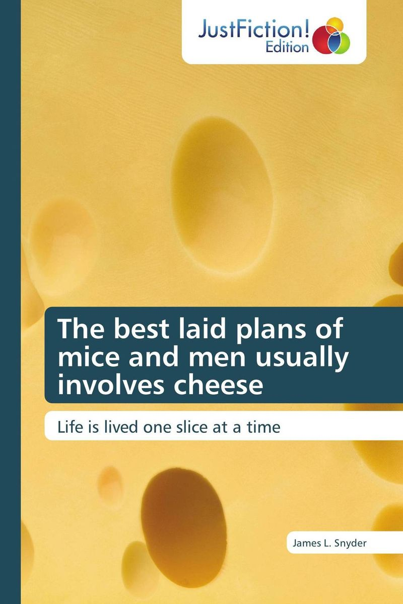The best laid plans of mice and men usually involves cheese michael willmott complicated lives the malaise of modernity