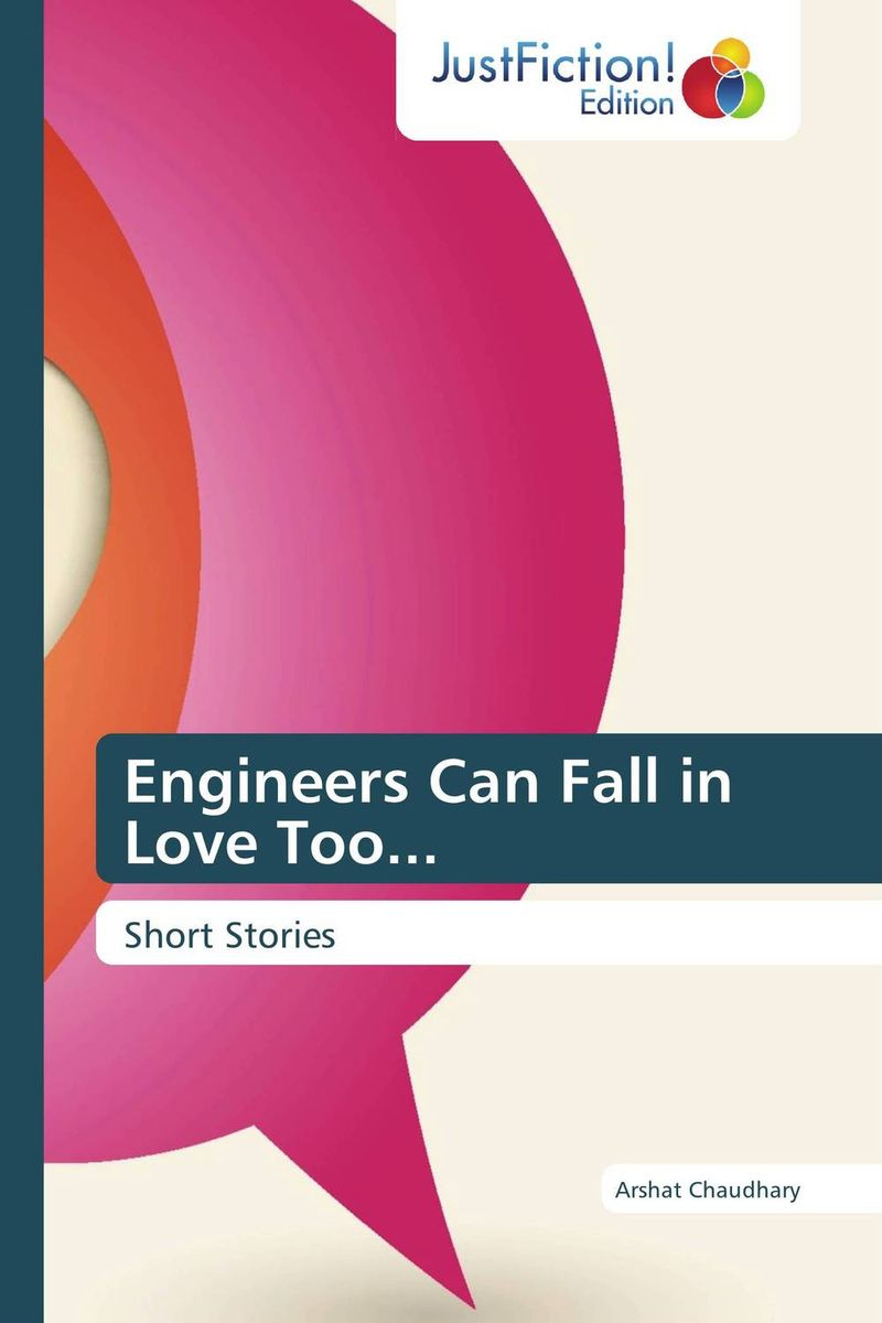 Engineers Can Fall in Love Too...