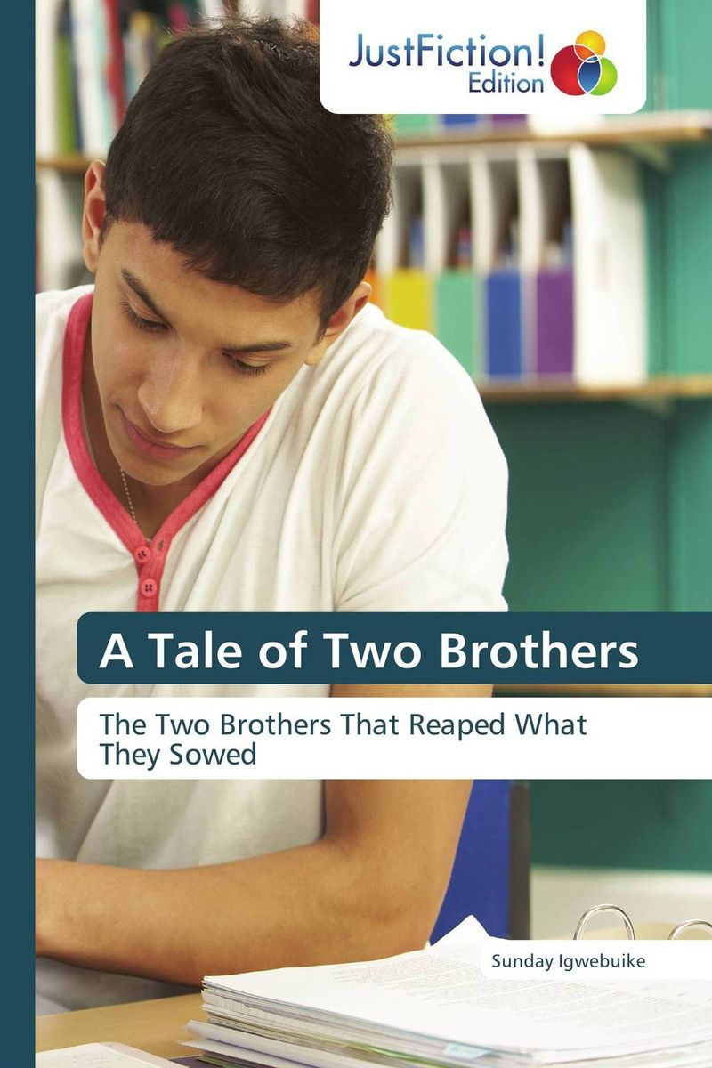 A Tale of Two Brothers a tale of two brothers