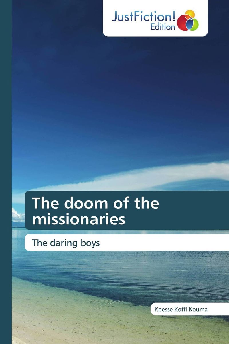 The doom of the missionaries the counterlife