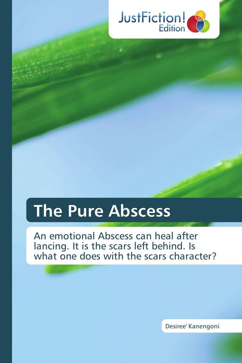 The Pure Abscess the pure abscess