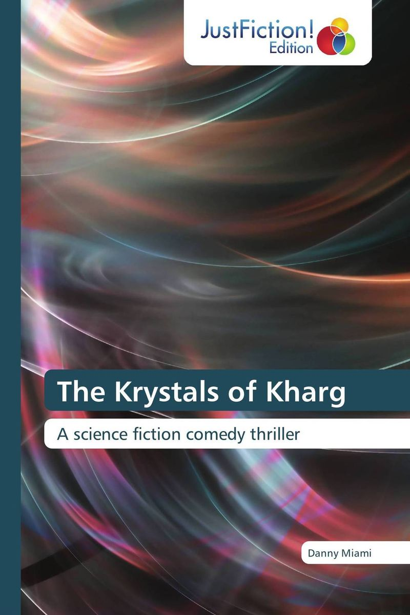 The Krystals of Kharg the comedy of errors