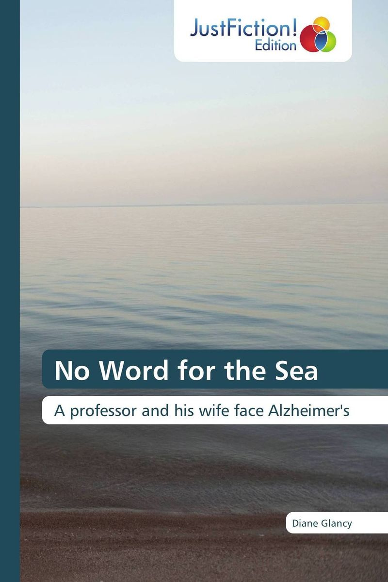 No Word for the Sea the lonely polygamist – a novel