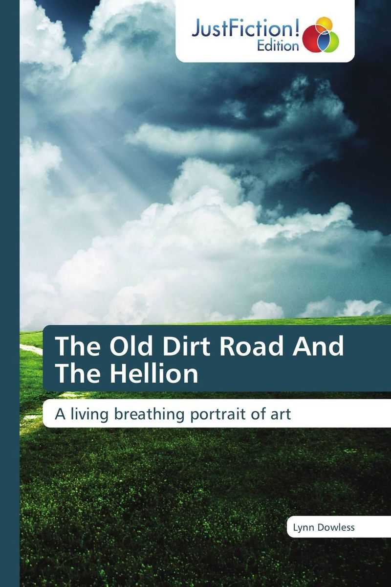 The Old Dirt Road And The Hellion the reader