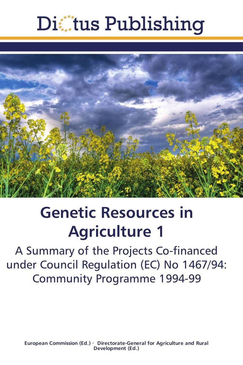 Genetic Resources in Agriculture 1 plant genetic resources