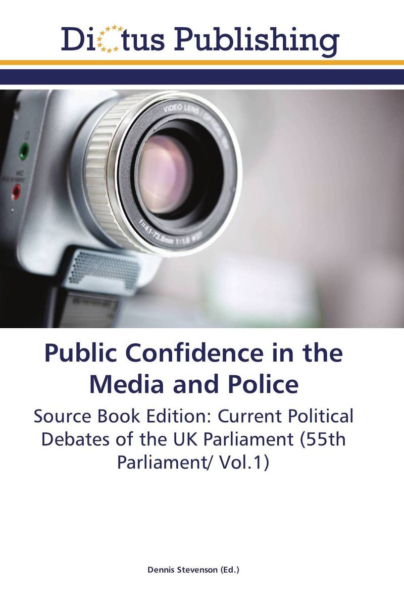 Public Confidence in the Media and Police doug young the party line how the media dictates public opinion in modern china
