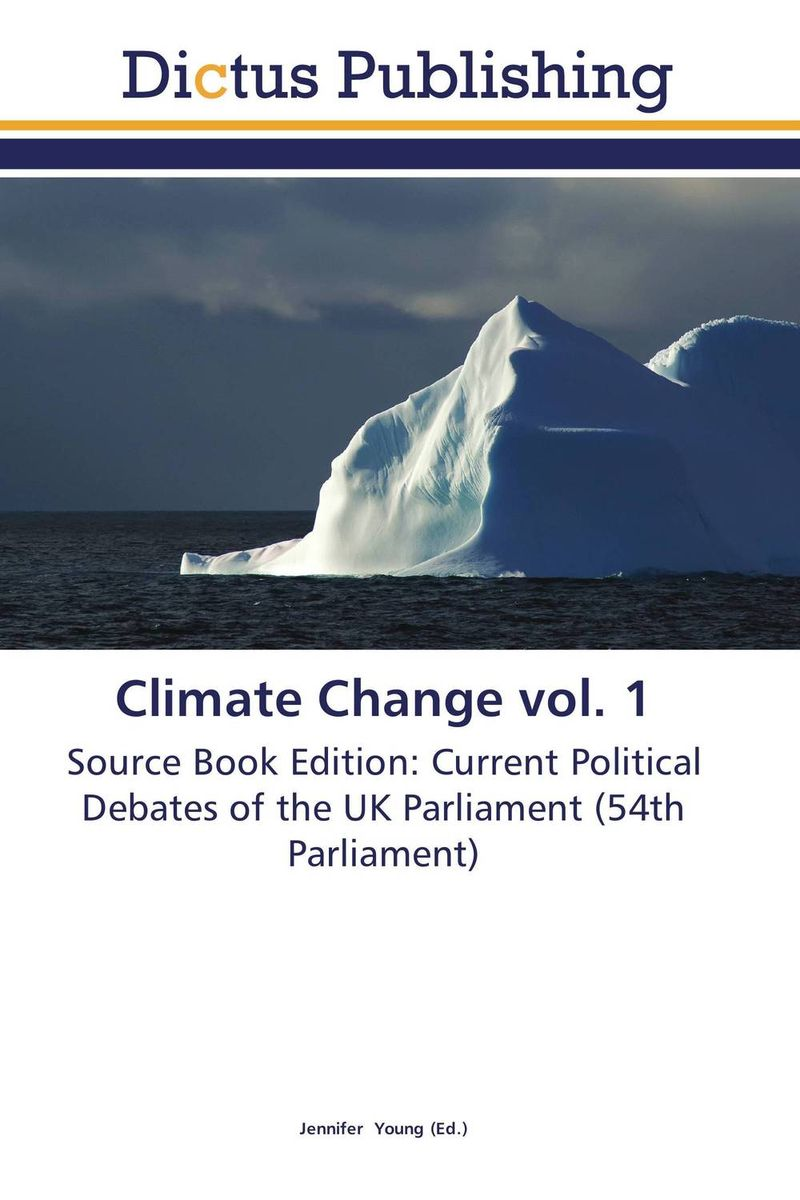 Climate Change vol. 1 political theory and global climate change