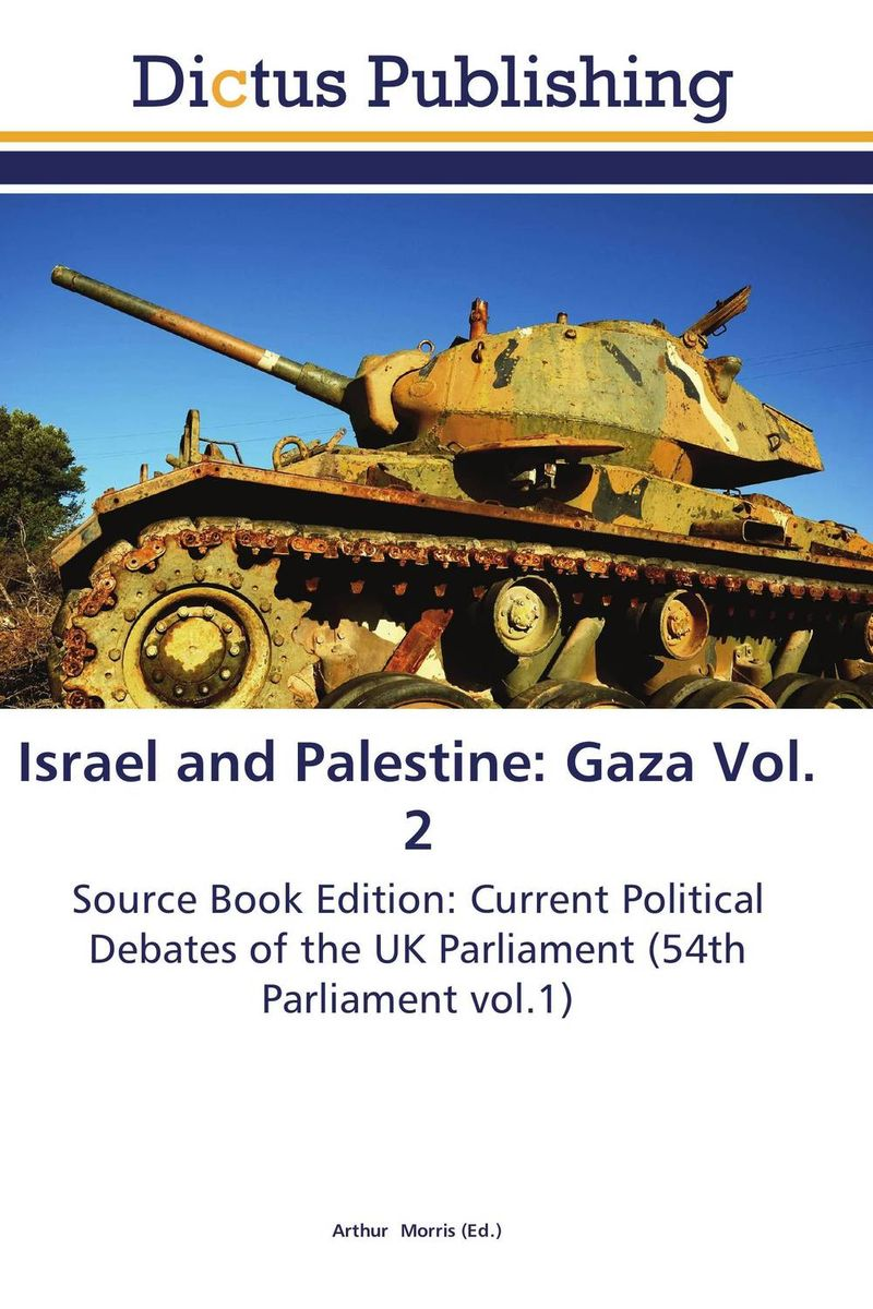 Israel and Palestine: Gaza Vol. 2 eia a tool to support sustainable development in gaza strip palestine