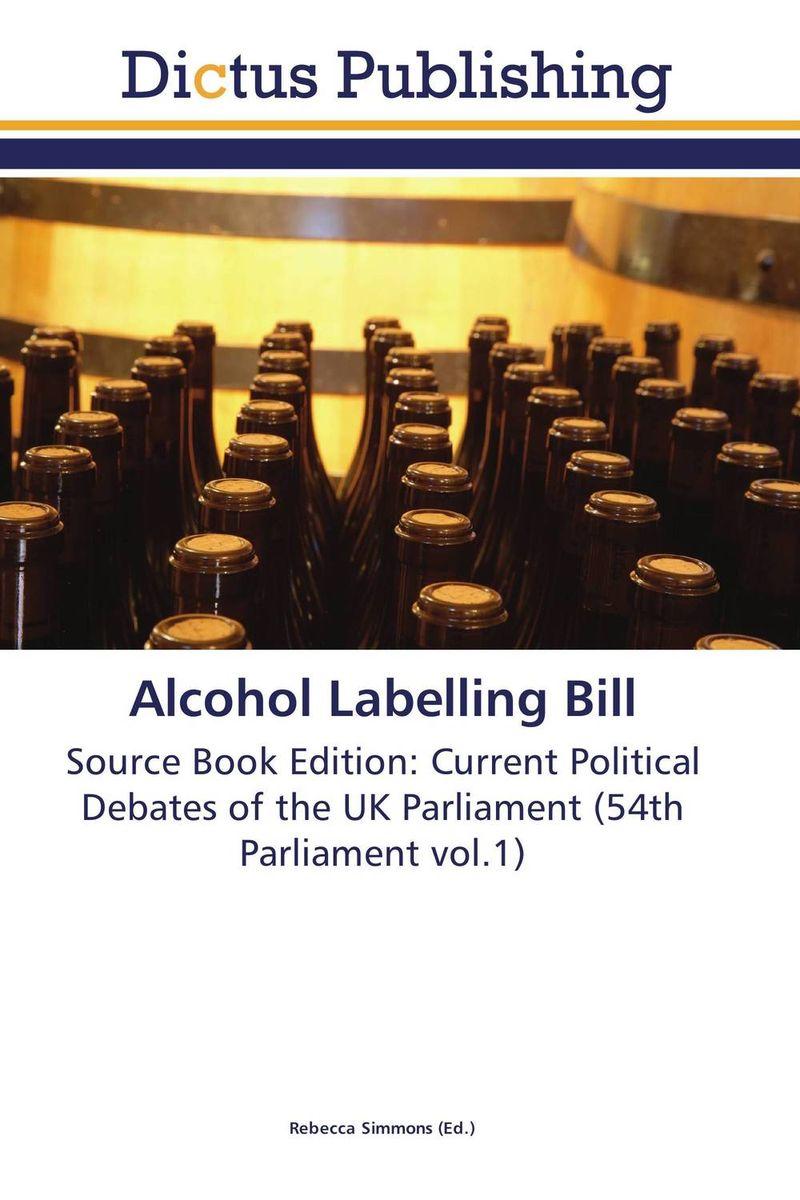 Alcohol Labelling Bill футболка стрэйч printio властелин колец lord of the ring