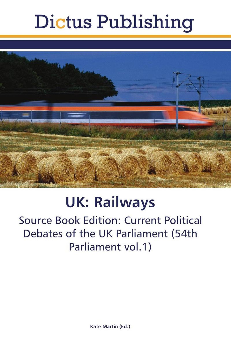UK: Railways parliamentary sovereignty in the uk constitution process politics and democracy