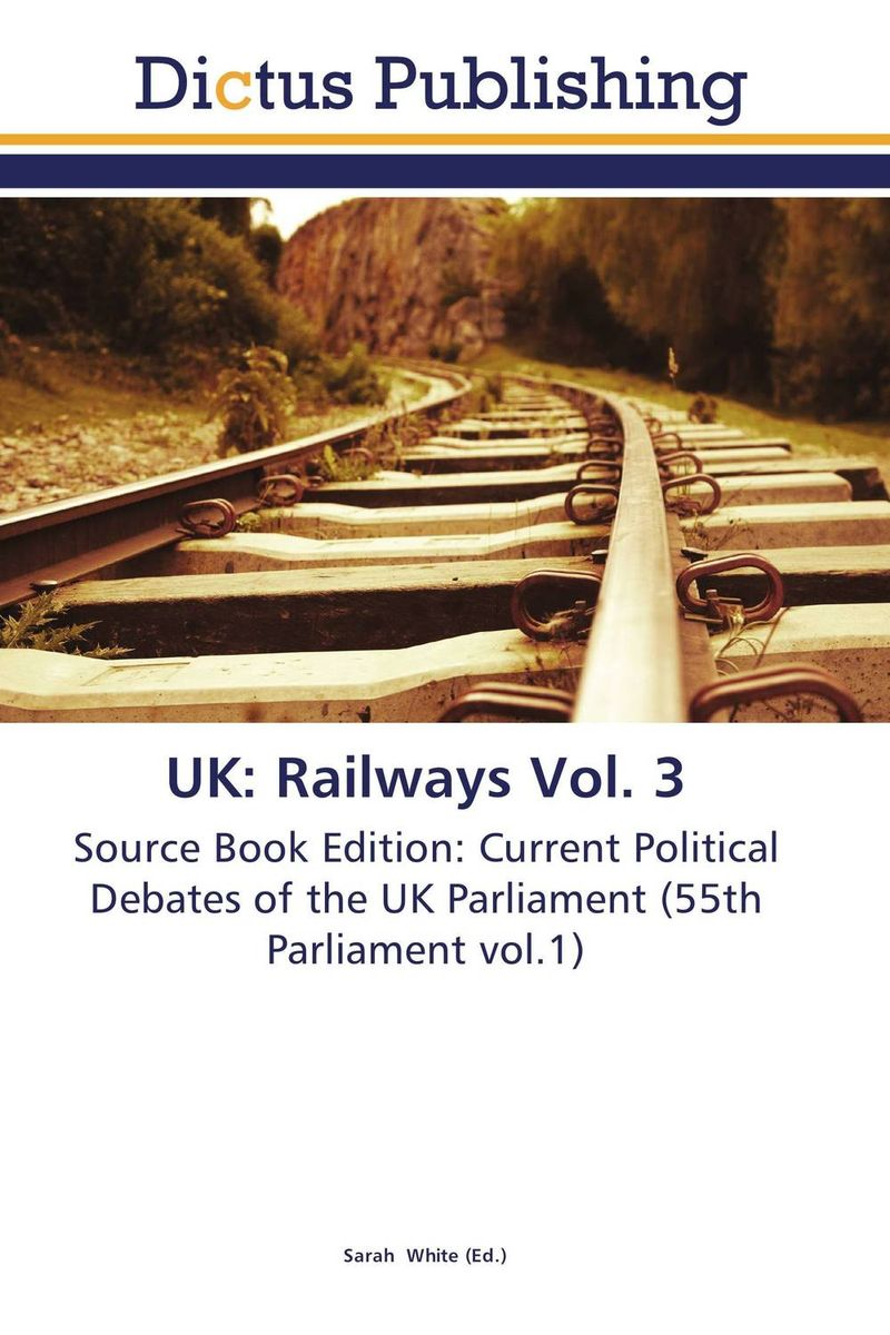 UK: Railways Vol. 3 uk unemployment vol 2
