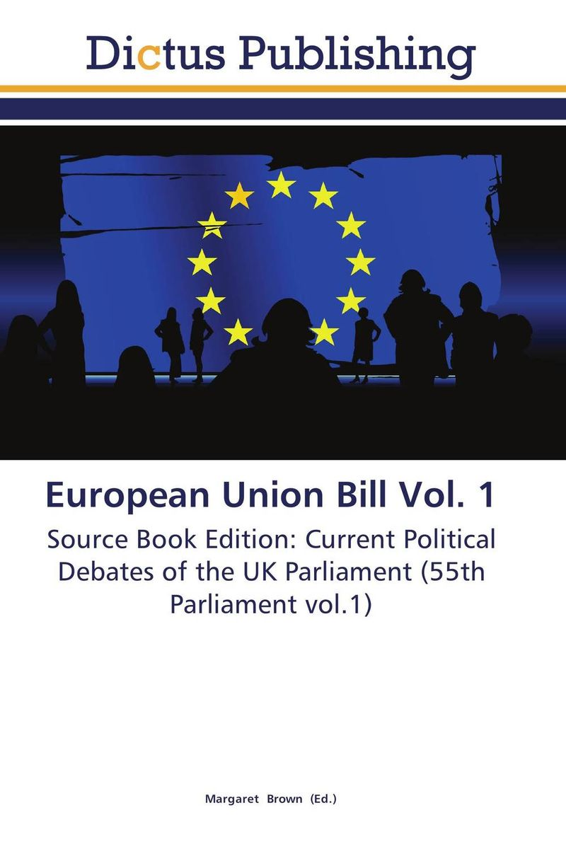 European Union Bill Vol. 1 development of the third european union maritime safety package