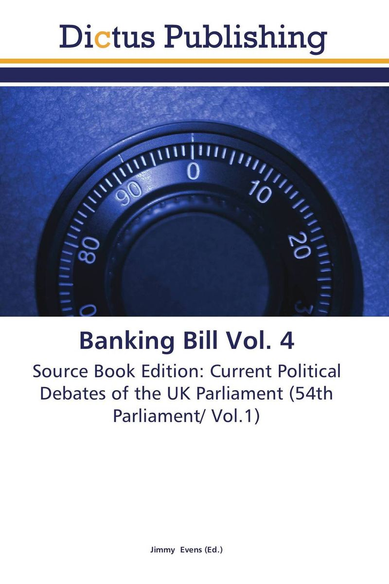 Banking Bill Vol. 4 dennis stevenson localism bill vol 4