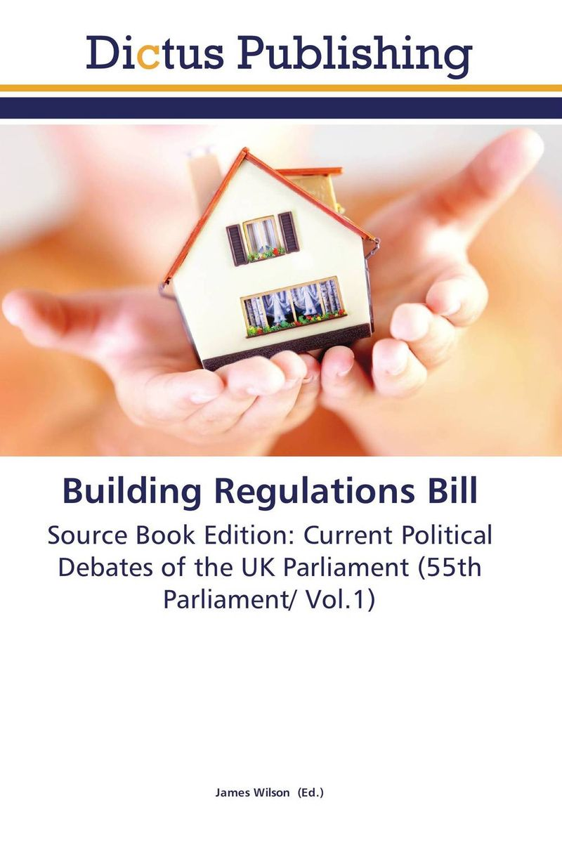 Building Regulations Bill mike billington using the building regulations administrative procedures