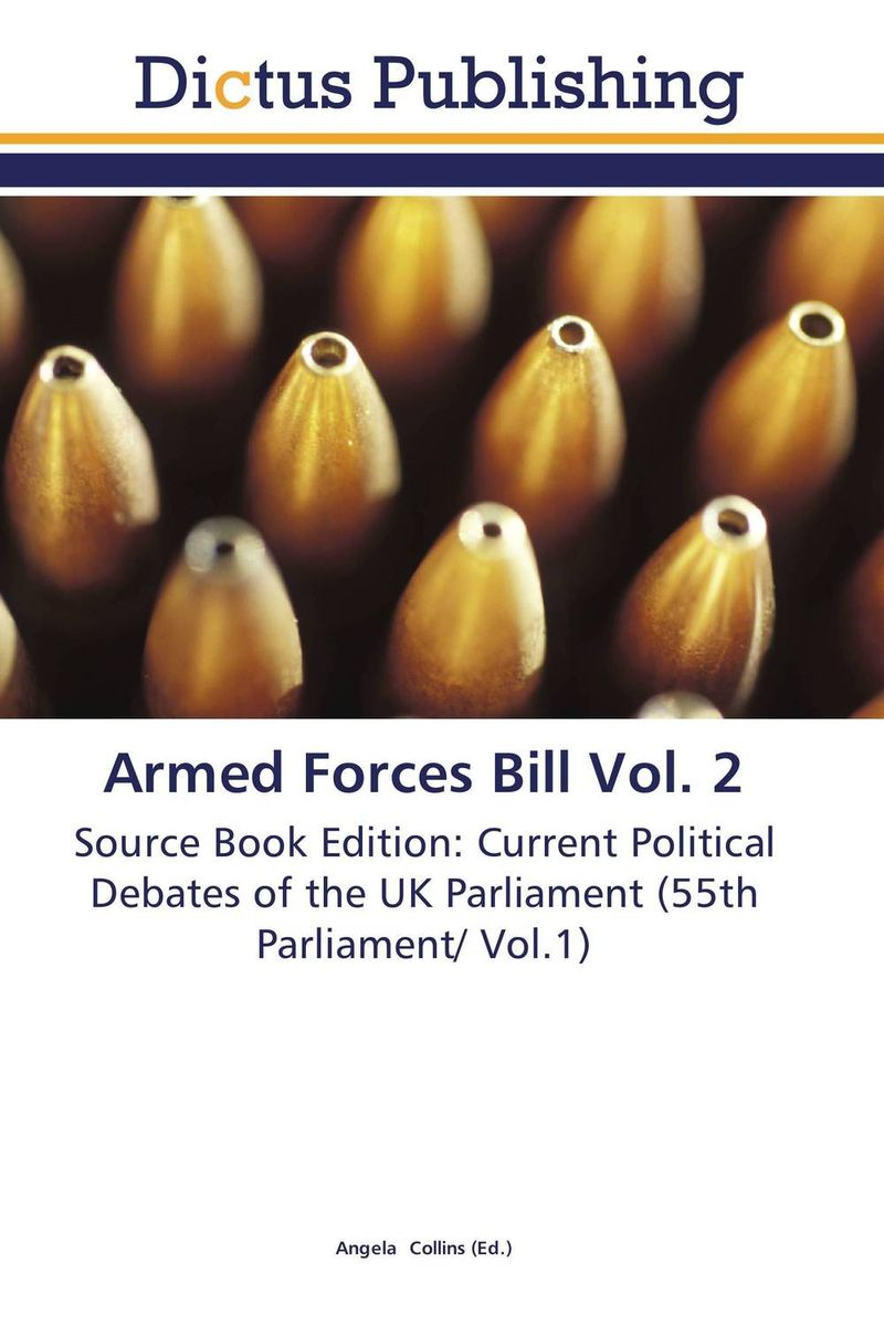 Armed Forces Bill Vol. 2 bill james in the absence of iles – book 25 harpur