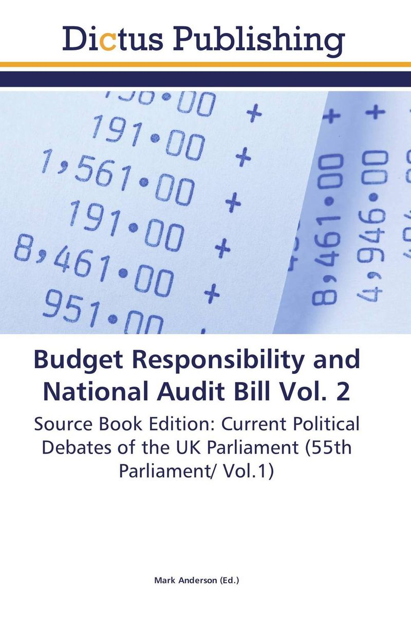 Budget Responsibility and National Audit Bill Vol. 2