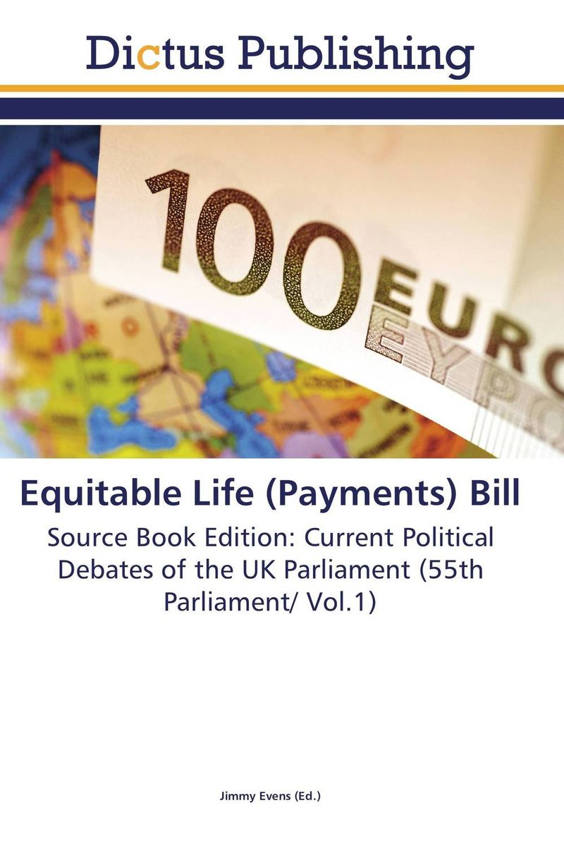Equitable Life (Payments) Bill jimmy evens equitable life payments bill