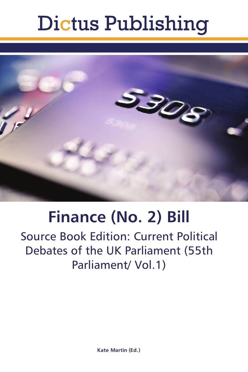 Finance (No. 2) Bill finance no 3 bill vol 9