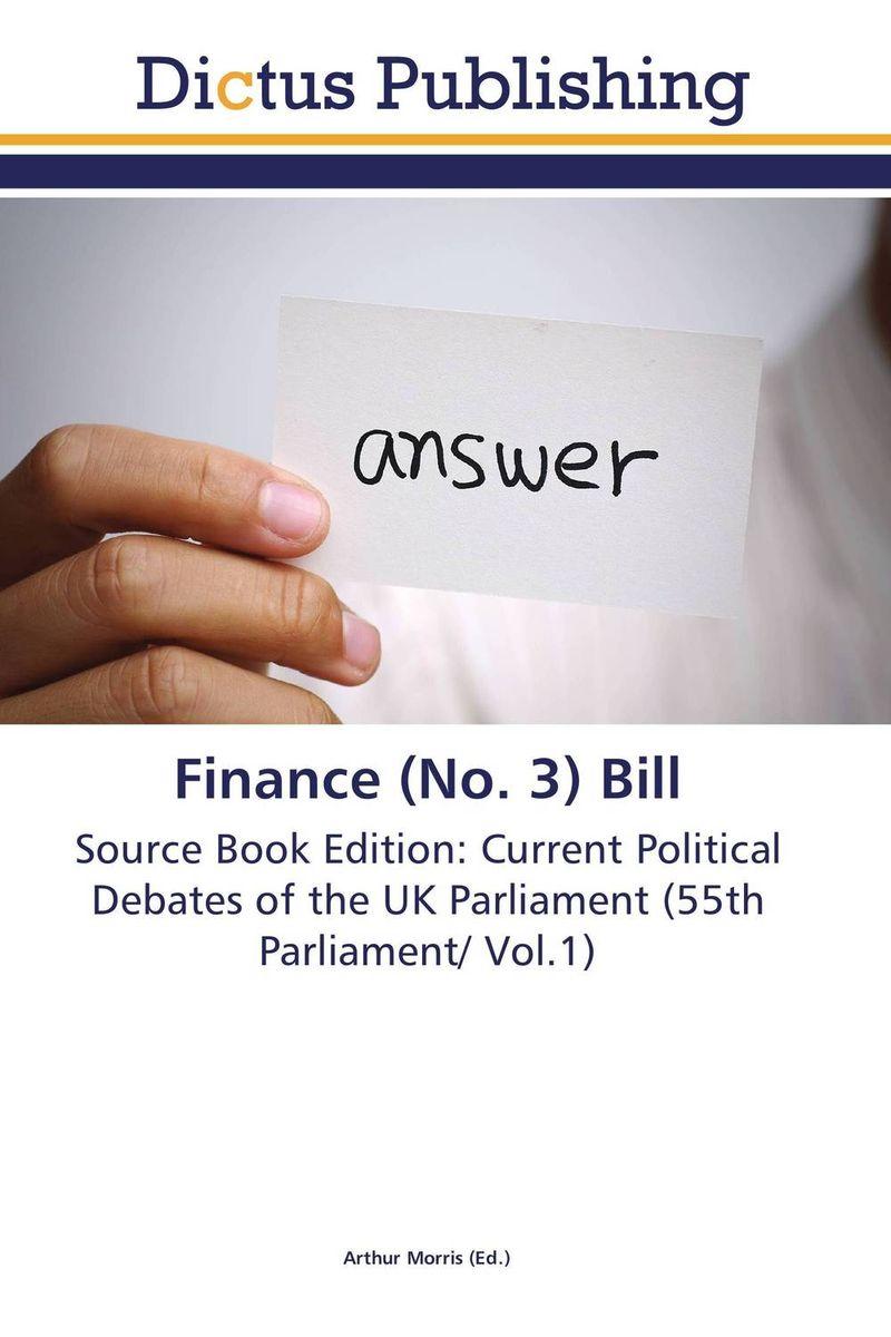 Finance (No. 3) Bill finance no 3 bill vol 9