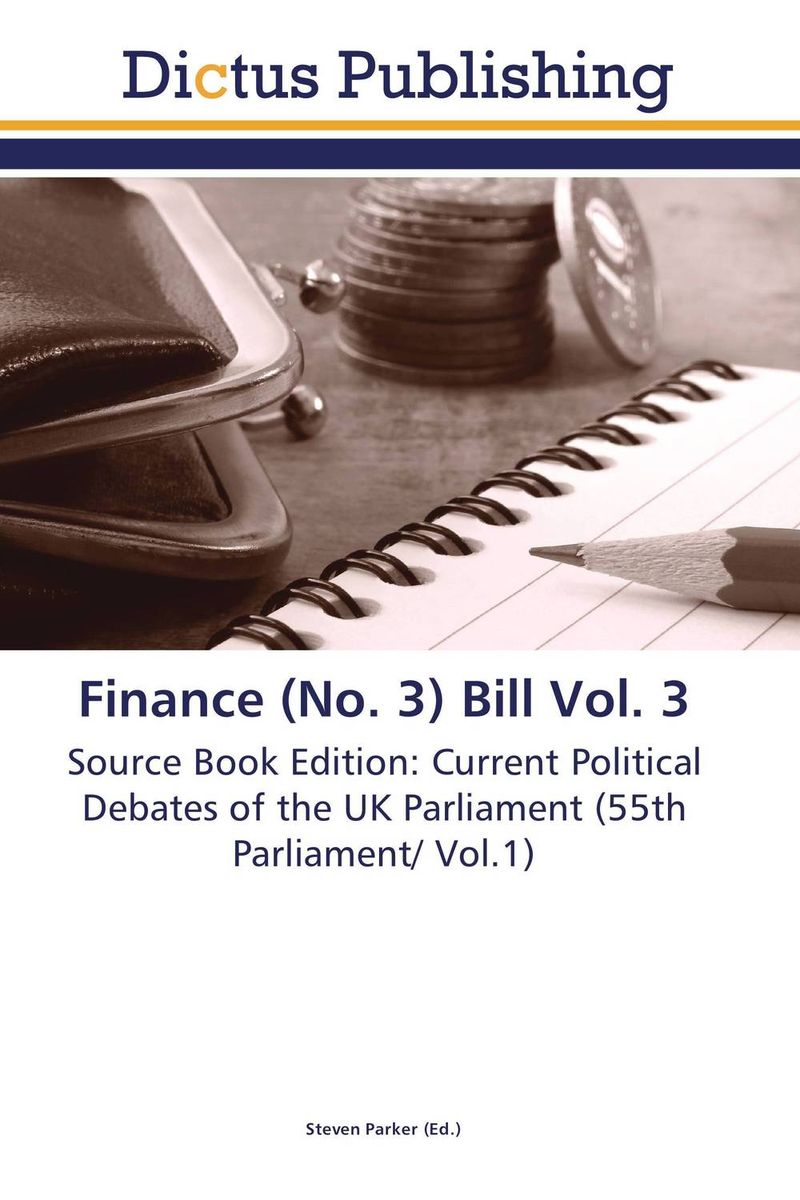 Фото Finance (No. 3) Bill Vol. 3 finance and investments