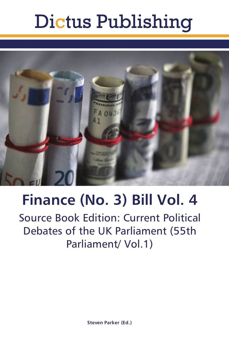 Finance (No. 3) Bill Vol. 4 crusade vol 3 the master of machines