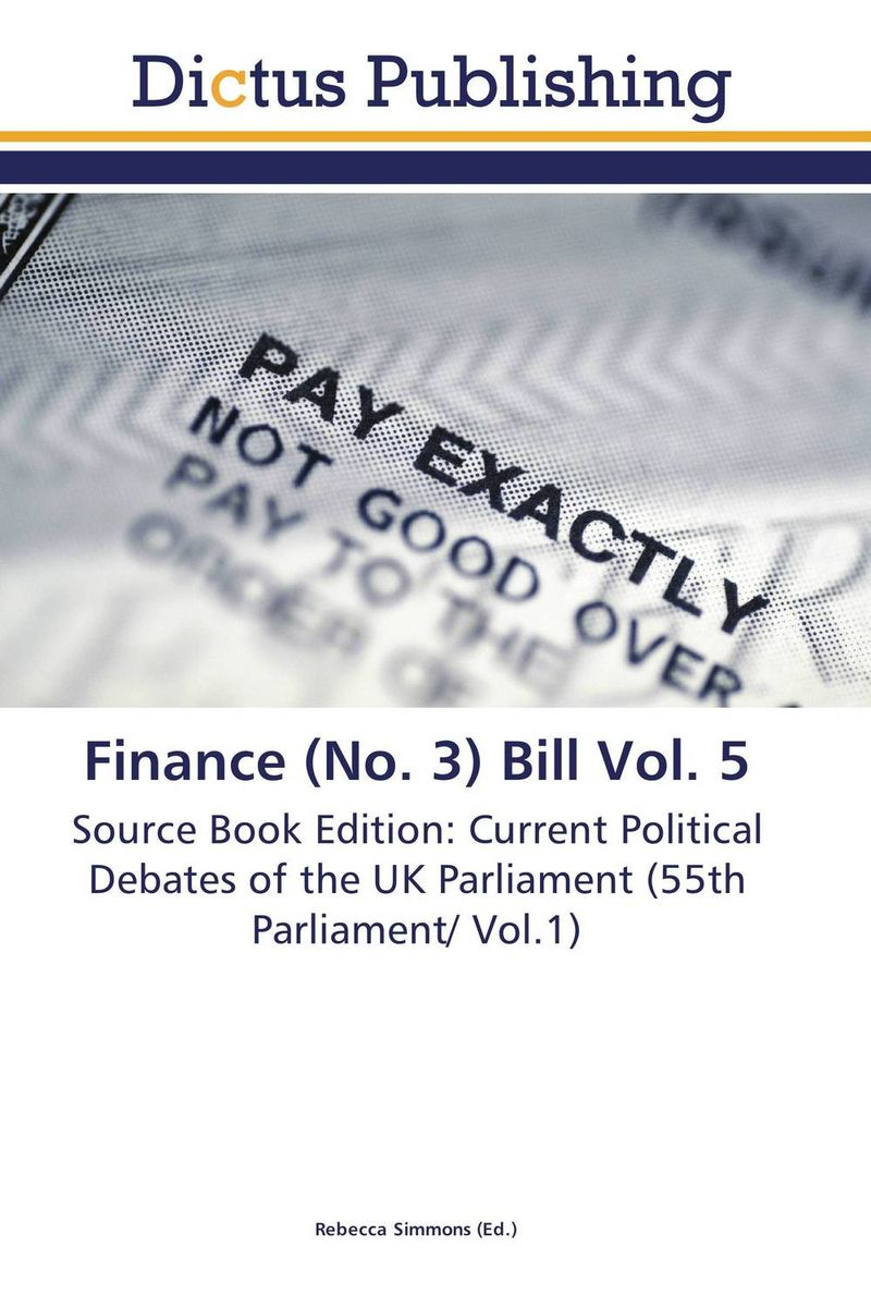 Finance (No. 3) Bill Vol. 5 crusade vol 3 the master of machines