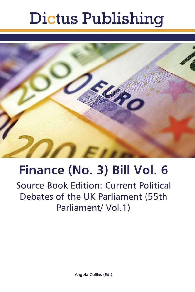 Finance (No. 3) Bill Vol. 6 crusade vol 3 the master of machines