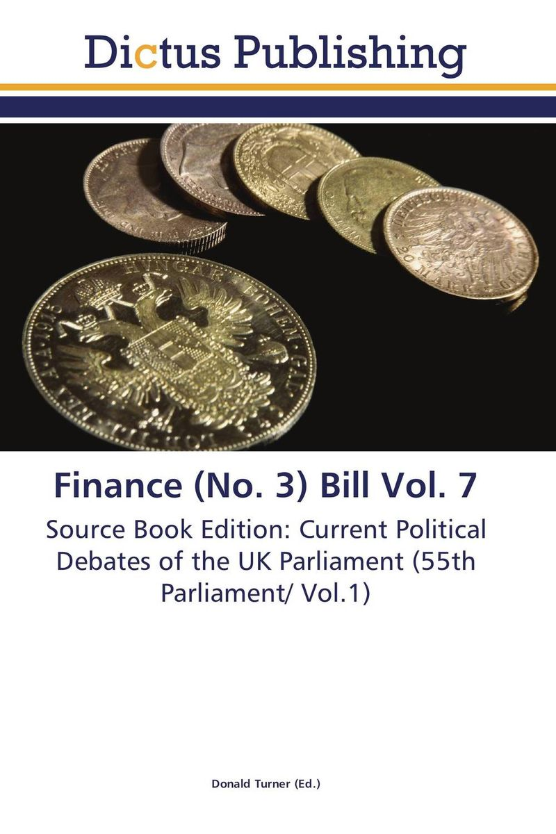 Finance (No. 3) Bill Vol. 7 crusade vol 3 the master of machines
