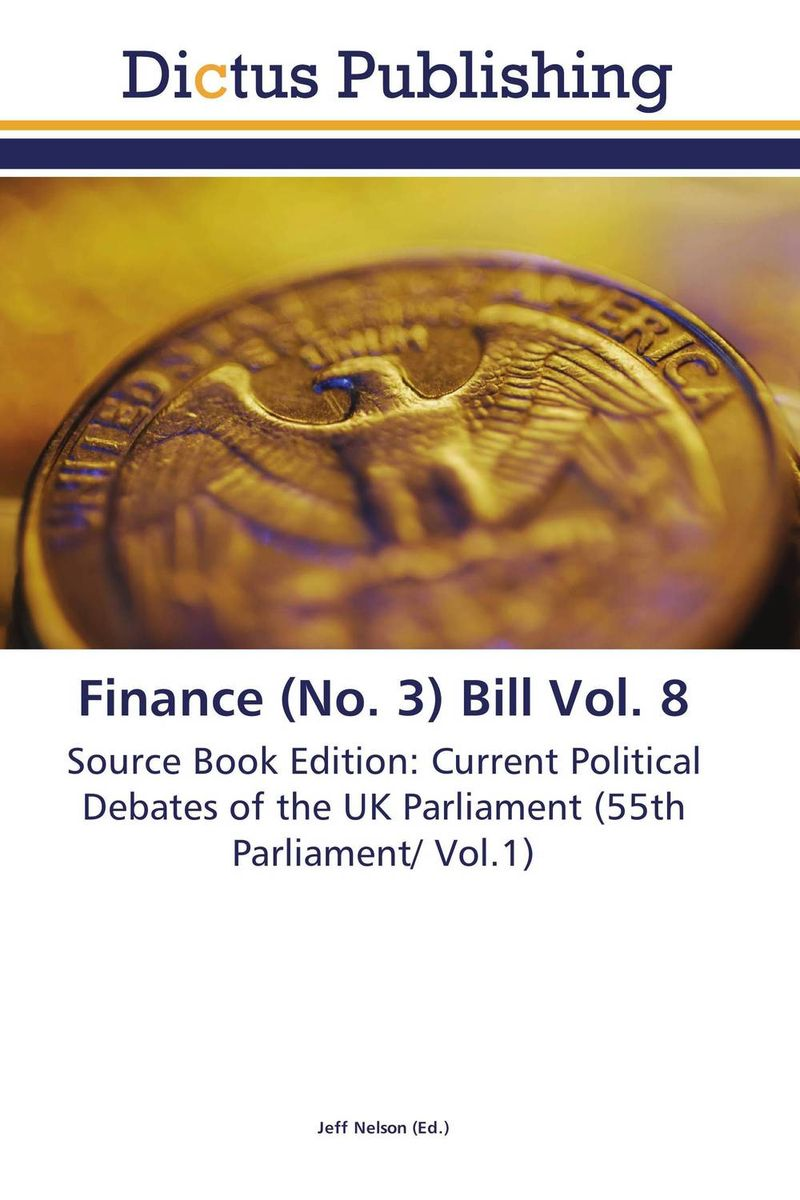 Finance (No. 3) Bill Vol. 8 crusade vol 3 the master of machines